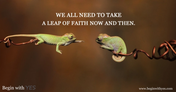 Want to feel more alive? Take a leap of faith!