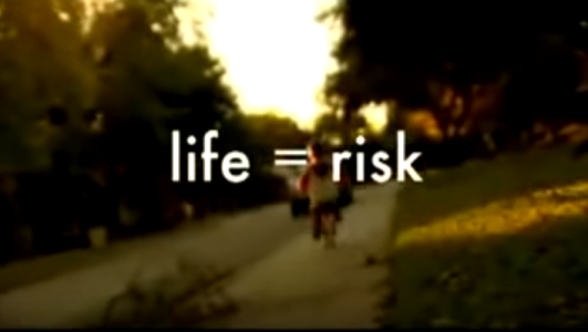 Life = Risk… And It's So Worth It